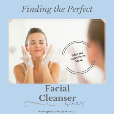 How to Find the Best Facial Cleanser